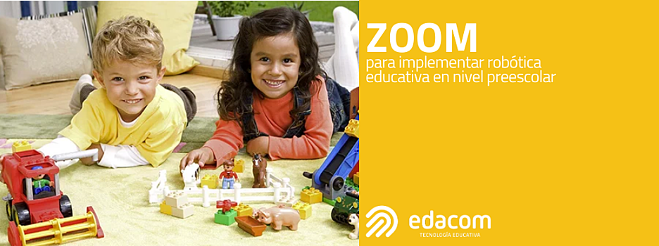 Blog-ZOOM-implementar-robotica-educativa-preescolar-Edacom-Ene20
