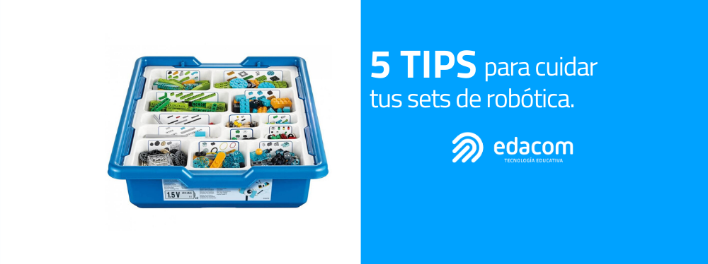 Blog-Imagen-tips-cuidar-sets-robotica-Edacom-Feb20